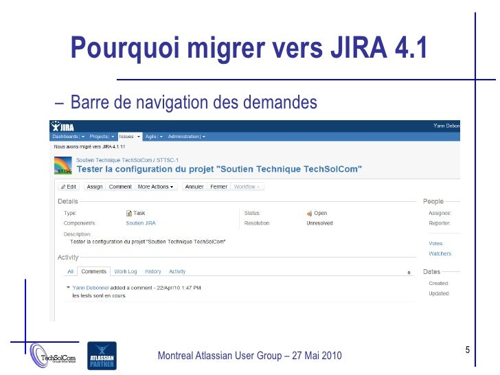 Pourquoi migrer vers JIRA 4.1 – Barre de navigation des demandes                                                          ...