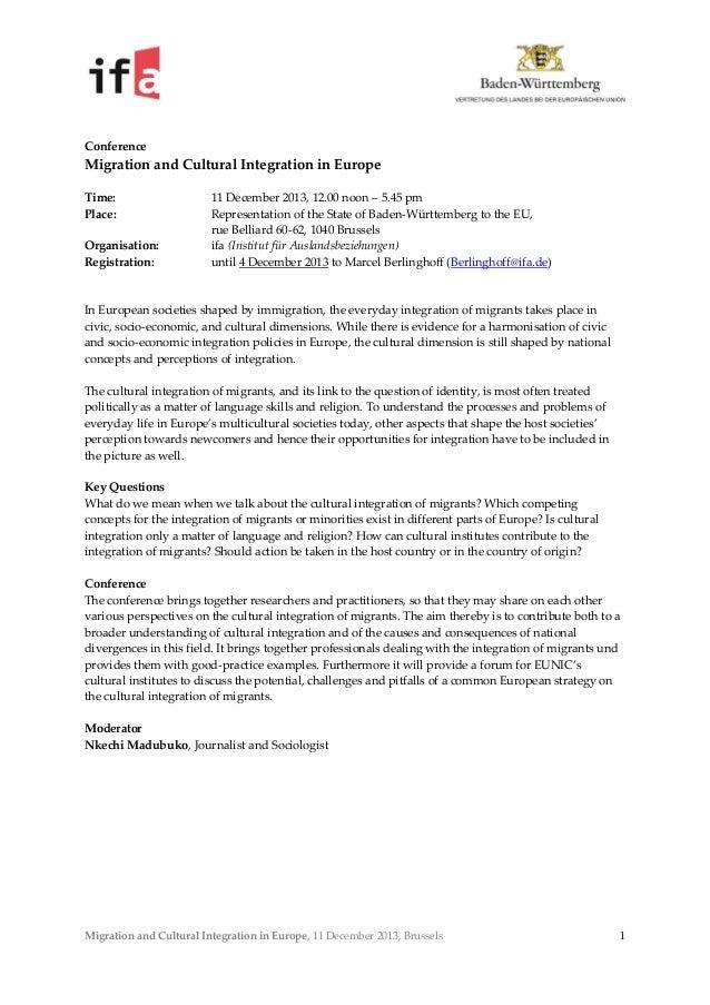 Conference  Migration and Cultural Integration in Europe Time: Place: Organisation: Registration:  11 December 2013, 12.00...