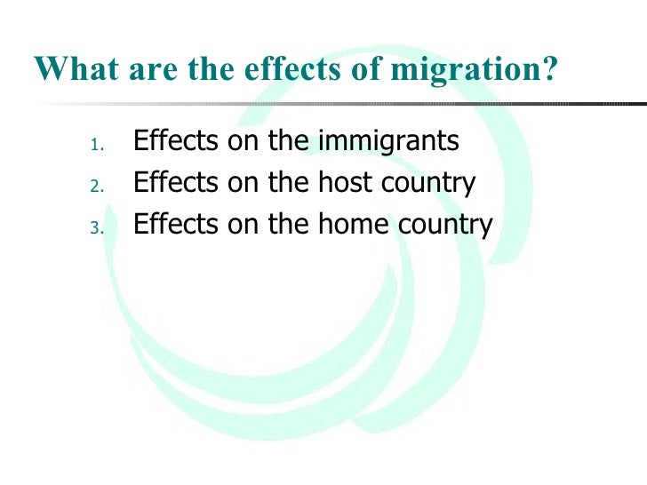 the cause and effect of migration Migration case study: what are the economic effects of internal labor migration on urban  not a direct cause of migration,  a strong push effect for.