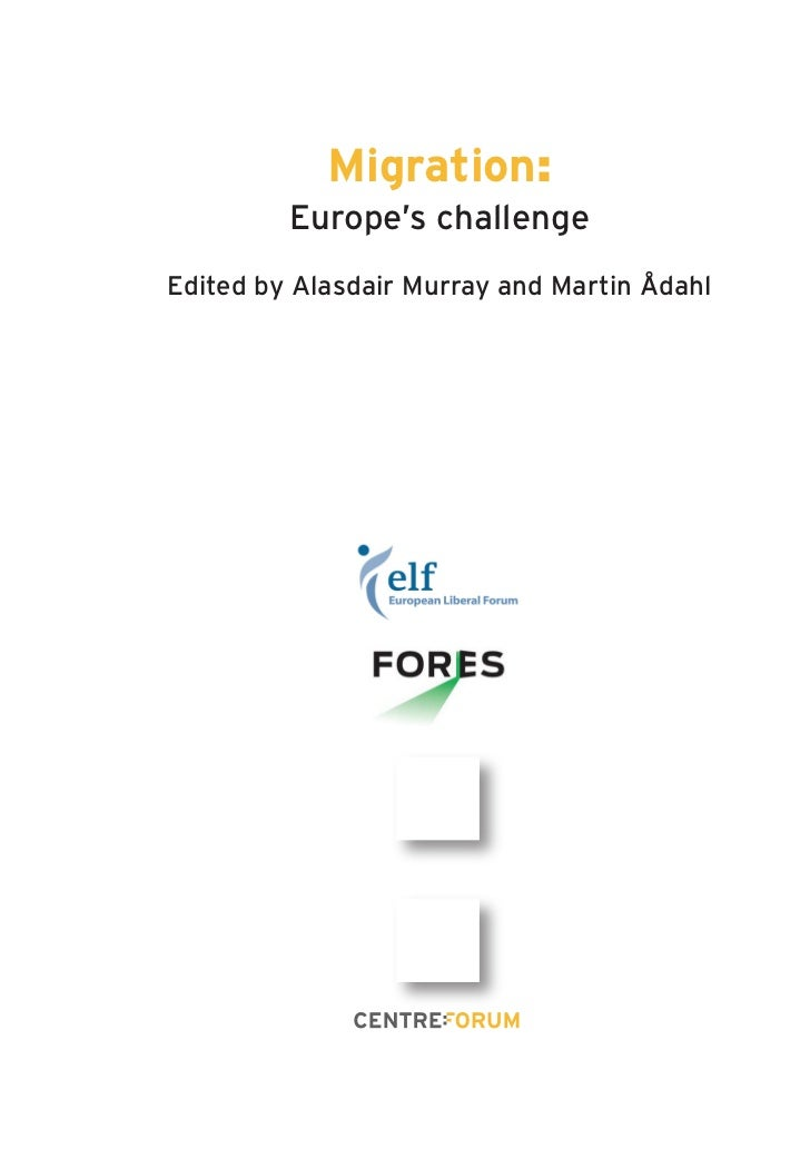 Migration:         Europe's challengeEdited by Alasdair Murray and Martin Ådahl
