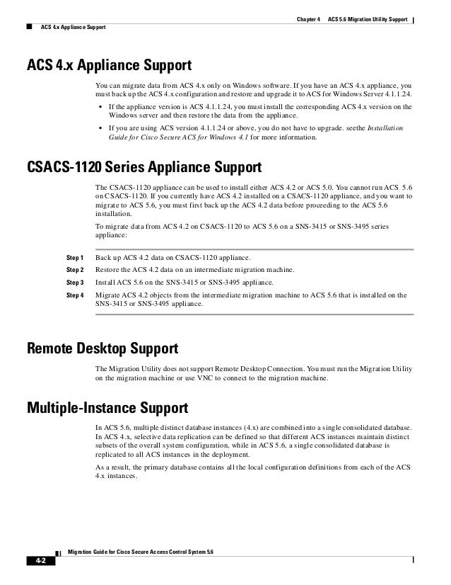 4-2 Migration Guide for Cisco Secure Access Control System 5.6 Chapter 4 ACS 5.6 Migration Utility Support ACS 4.x Applian...