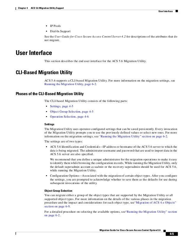 4-5 Migration Guide for Cisco Secure Access Control System 5.6 Chapter 4 ACS 5.6 Migration Utility Support User Interface ...