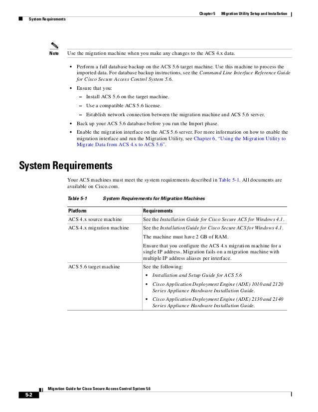5-2 Migration Guide for Cisco Secure Access Control System 5.6 Chapter 5 Migration Utility Setup and Installation System R...
