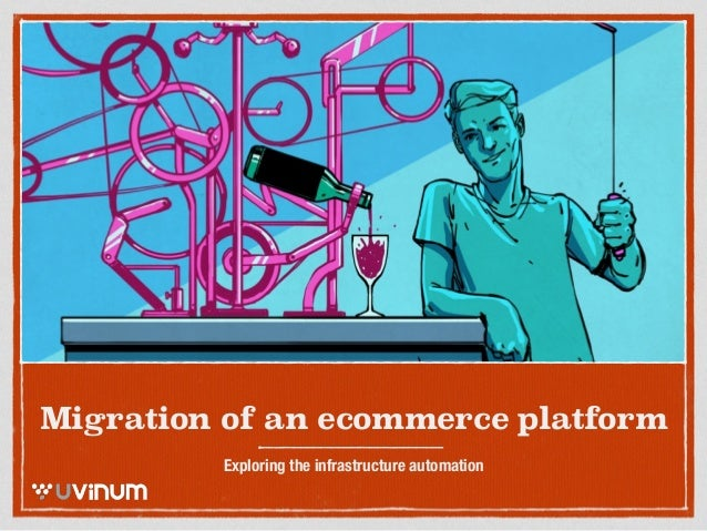 Migration of an ecommerce - Exploring the automation with