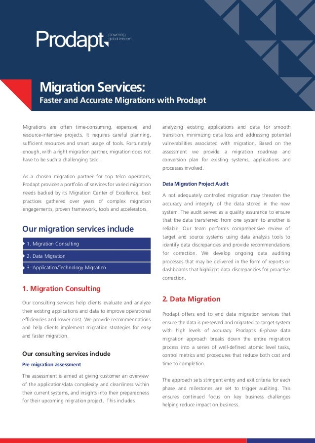 Migration Services:       Faster and Accurate Migrations with ProdaptMigrations are often time-consuming, expensive, and  ...
