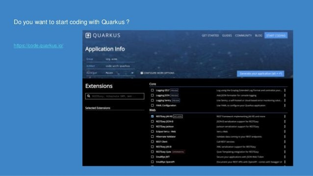 Do you want to start coding with Quarkus ? https://code.quarkus.io/