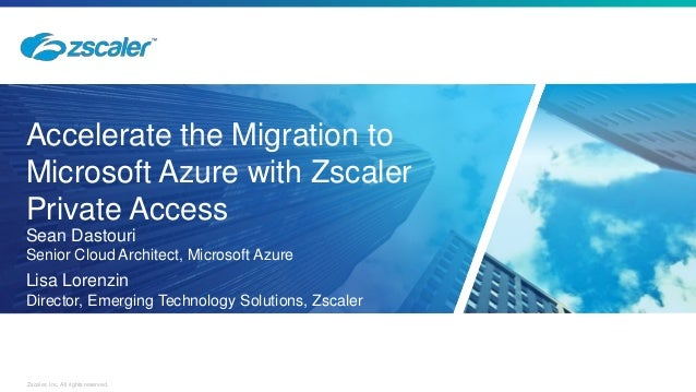 Migration to microsoft_azure_with_zscaler
