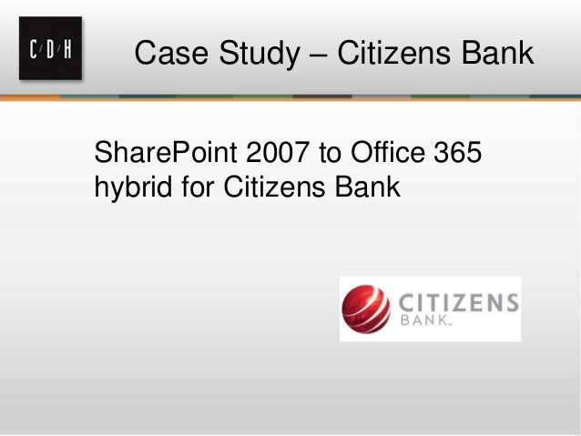 sharepoint case study bank Byline bank, formerly north community bank, is a neighborhood-centric bank   policies and employee data were stored in sharepoint – a platform that does a.