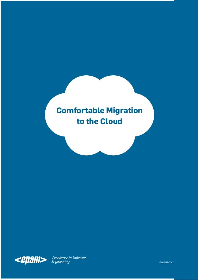 Comfortable Migration to the Cloud  January 2013