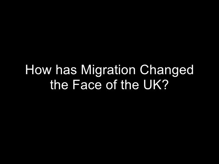 How has Migration Changed the Face of the UK?