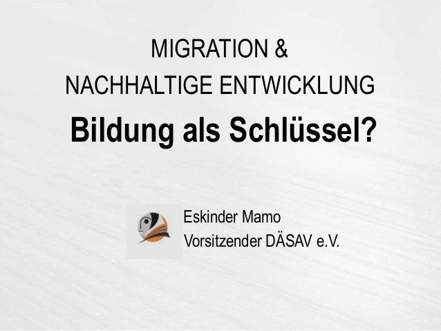 Migration Und Nachhaltige Entwicklung Bildung Als Schlüssel Nachhaltige Entwicklung Jetzigen Bedurfnisse Befriedigt