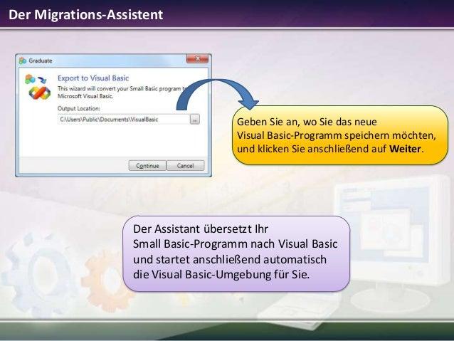 Der Migrations-Assistent  Geben Sie an, wo Sie das neue Visual Basic-Programm speichern möchten, und klicken Sie anschließ...