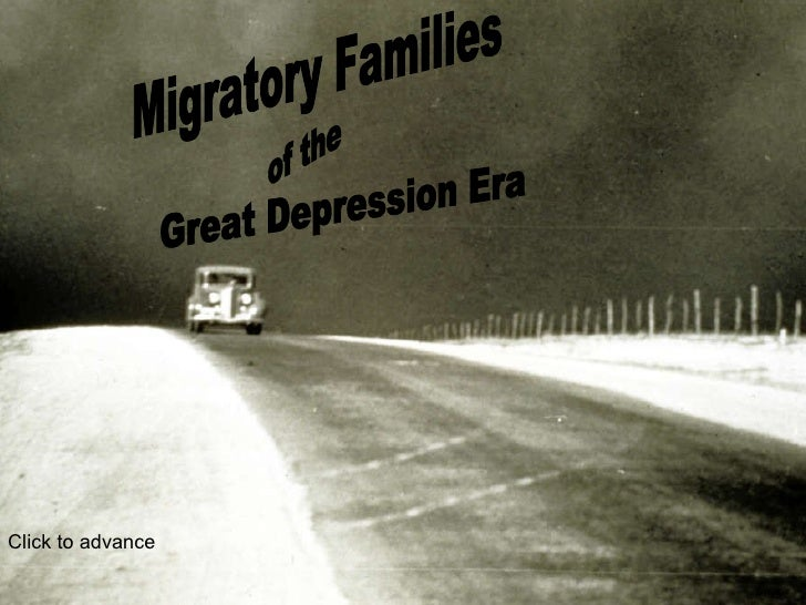 Migratory Families Great Depression Era Click to advance of the