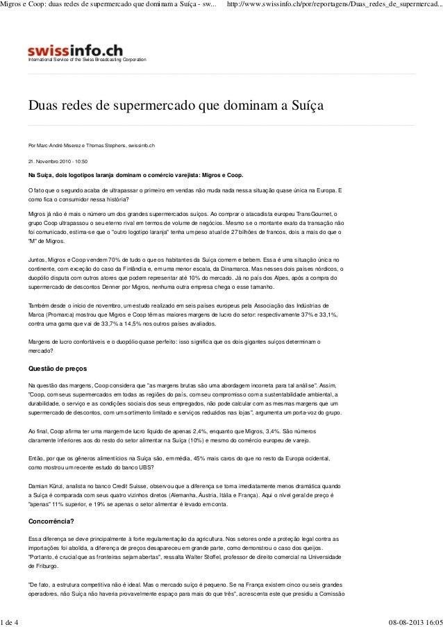 Duas redes de supermercado que dominam a Suíça International Service of the Swiss Broadcasting Corporation Por Marc-André ...