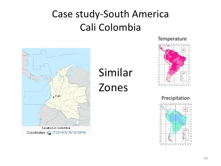 Case study-South America      Cali Colombia                     Temperature         Similar         Zones                 ...