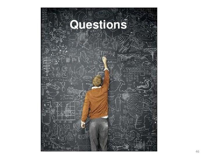 Questions            46