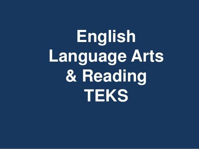 English Language Arts & Reading TEKS