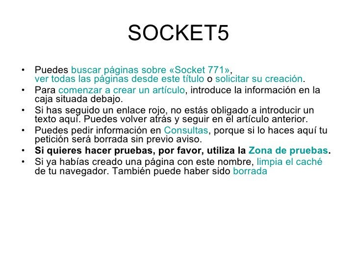 SOCKET5 <ul><li>Puedes  buscar páginas sobre « Socket  771» ,  ver todas las páginas desde este título  o  solicitar su cr...