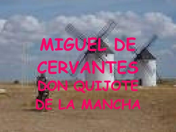 MIGUEL DE CERVANTES DON QUIJOTE DE LA MANCHA