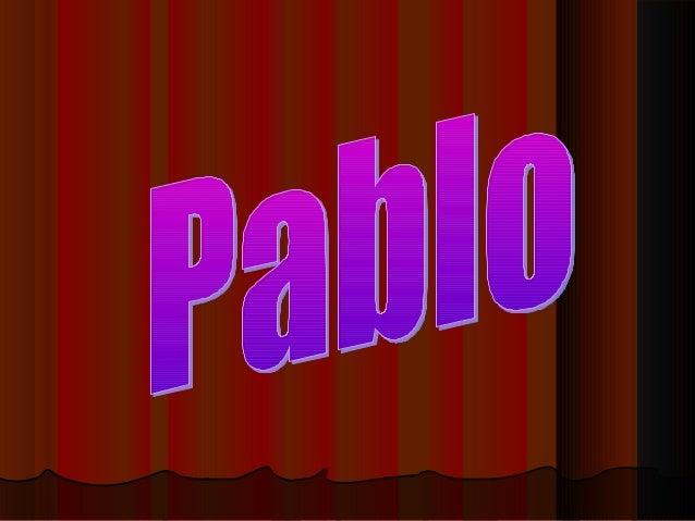 DecrisionC'est Pablo . C'est un garçon, Il a 14 ans. Ilest né le 14, janvier 1998. Il est capricorne.Il est de taille moye...