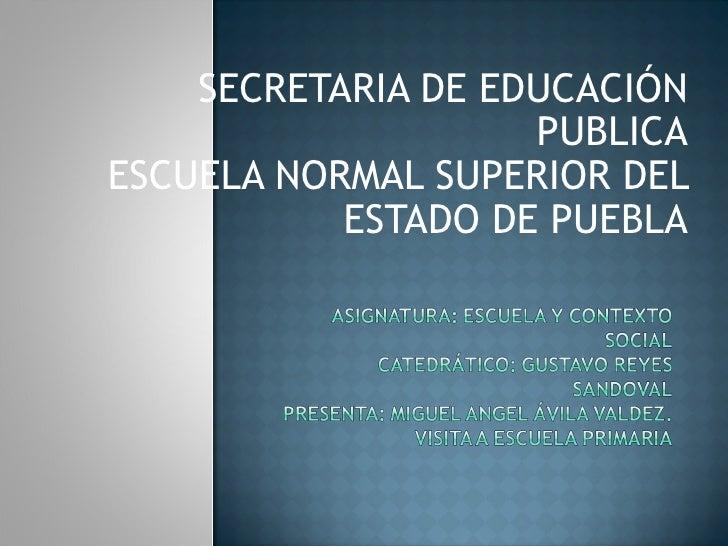 SECRETARIA DE EDUCACIÓN PUBLICA ESCUELA NORMAL SUPERIOR DEL ESTADO DE PUEBLA