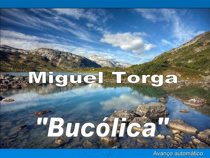 "Miguel Torga ""Bucólica"" Avanço automático"