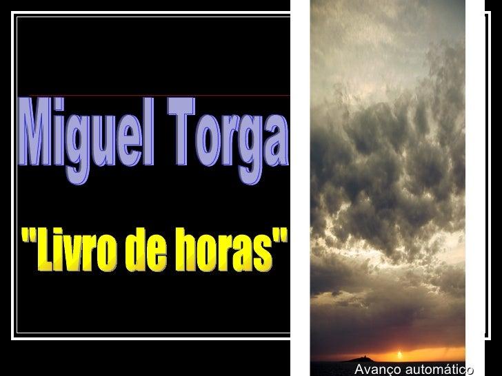 """Miguel Torga """"Livro de horas"""" Avanço automático"""