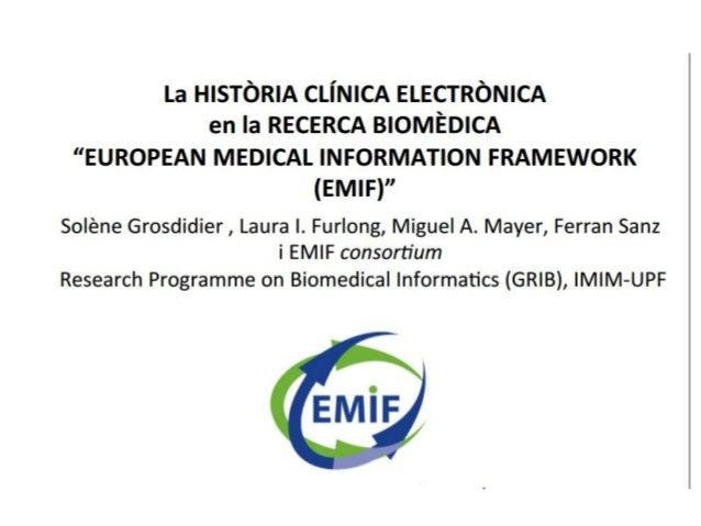 """Heu vist un extracte de la Presentació: -La HISTÒRIA CLÍNICA ELECTRÒNICA En la RECERCA BIOMÈDICA """"EUROPEAN MEDICAL INFORMA..."""