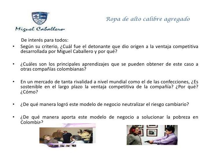 Miguel Caballero Ropa De Alto Calibre Agregado Eafit Mba 74 Slide 2