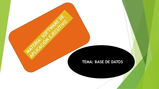 TEMA: BASE DE DATOS