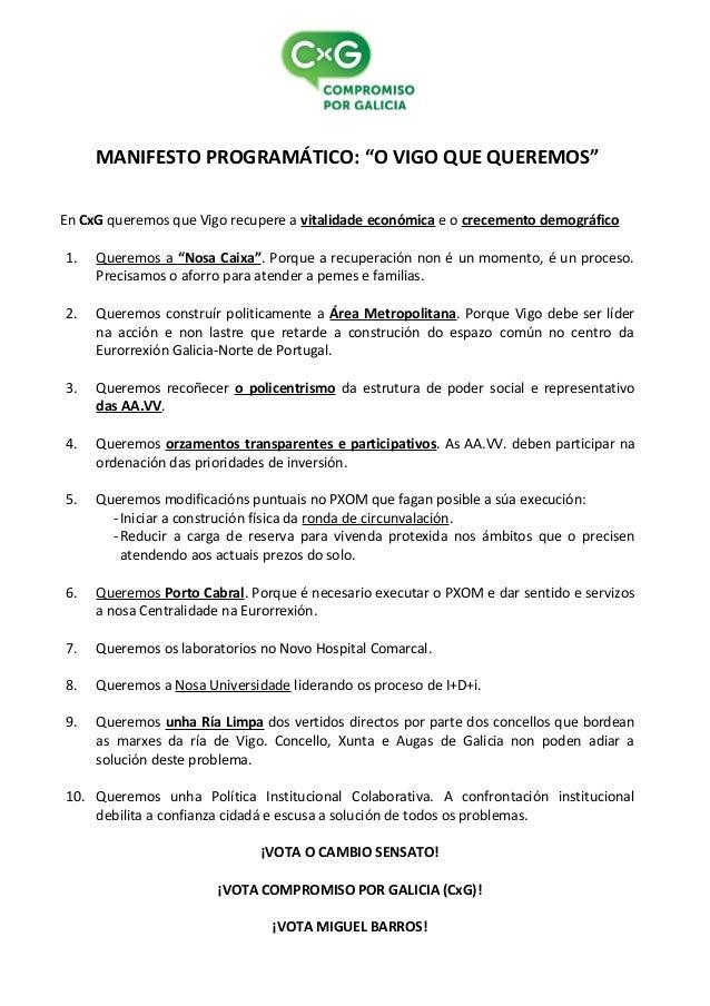 """MANIFESTO PROGRAMÁTICO: """"O VIGO QUE QUEREMOS"""" En CxG queremos que Vigo recupere a vitalidade económica e o crecemento demo..."""