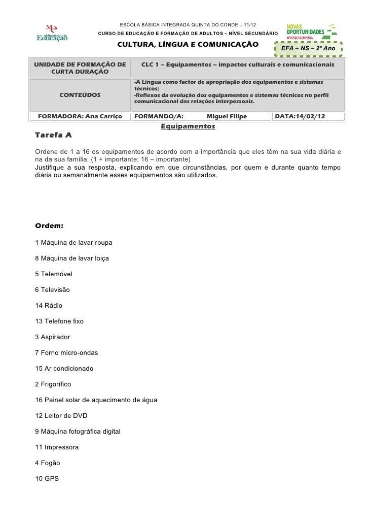 ESCOLA BÁSICA INTEGRADA QUINTA DO CONDE – 11/12                     CURSO DE EDUCAÇÃO E FORMAÇÃO DE ADULTOS – NÍVEL SECUND...