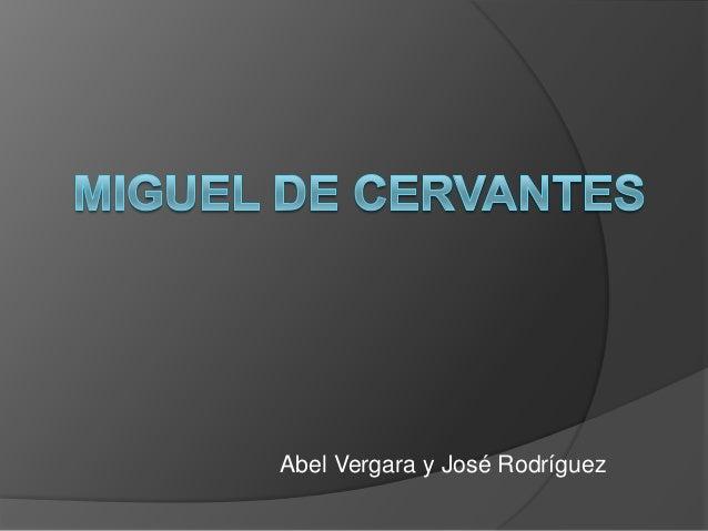 Abel Vergara y José Rodríguez
