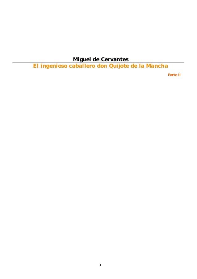 1 Miguel de Cervantes El ingenioso caballero don Quijote de la Mancha Parte II