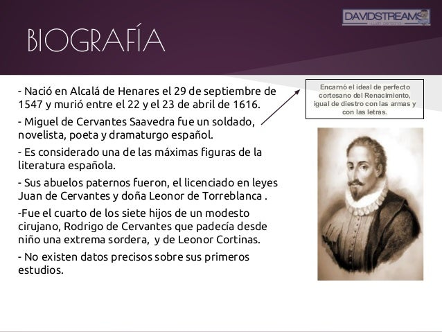 a biography and life work of miguel de cervantes during the late 16th century Were present was the case of the spaniard quietist miguel de molinos during in the early 16th century biography of miguel de cervantes essay.