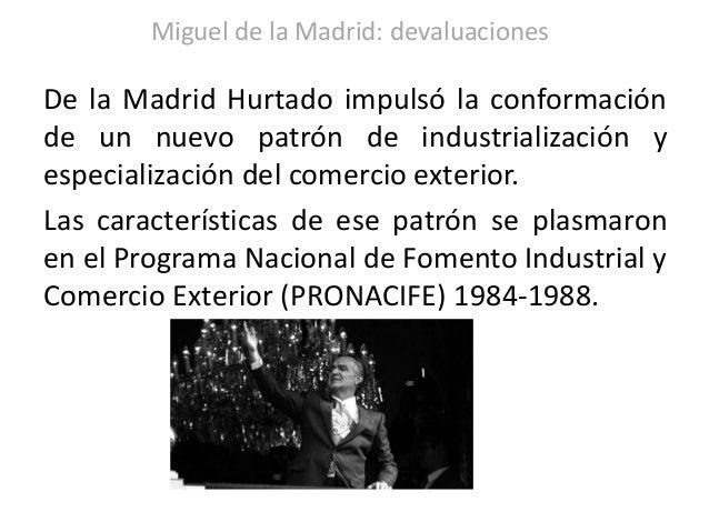 Devaluaciones En El Periodo De Miguel De La Madrid
