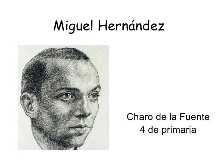 Miguel Hernández Charo de la Fuente 4 de primaria