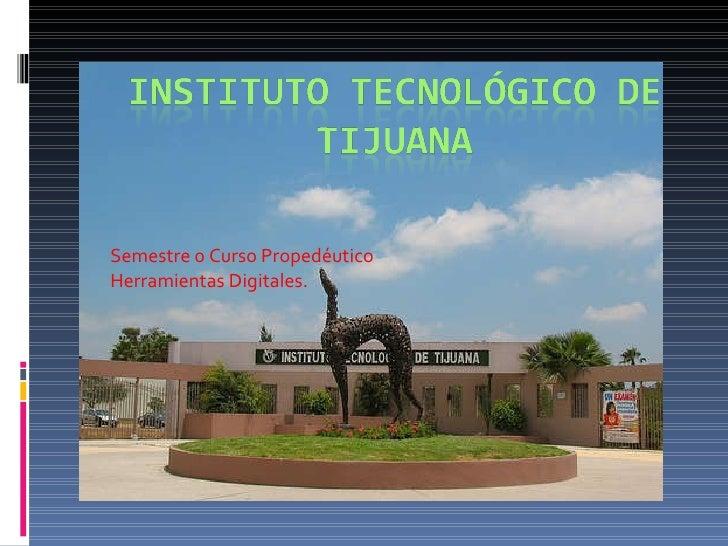 Semestre 0 Curso Propedéutico Herramientas Digitales.