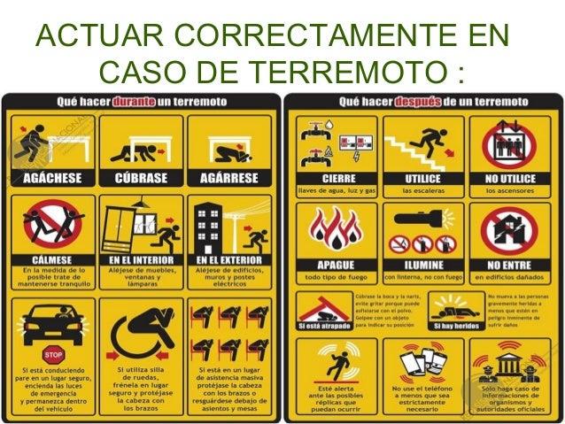 ACTUAR CORRECTAMENTE EN CASO DE TERREMOTO :