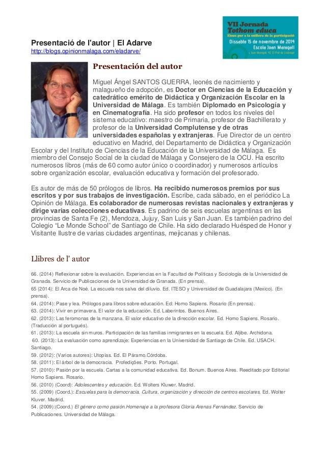 Presentació de l'autor | El Adarve http://blogs.opinionmalaga.com/eladarve/ Presentación del autor Miguel Ángel SANTOS GUE...