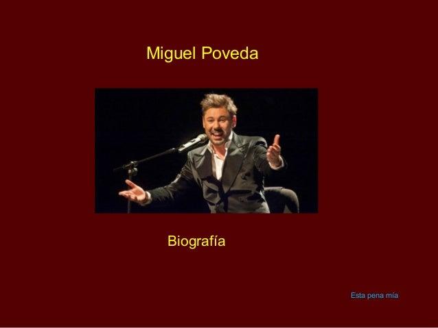 Miguel Poveda  Biografía                Esta pena mía