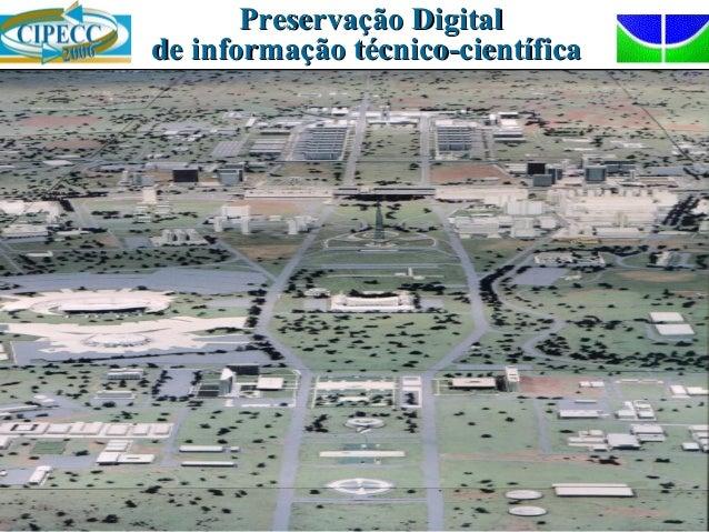 Preservação DigitalPreservação Digital de informação técnico-científicade informação técnico-científica