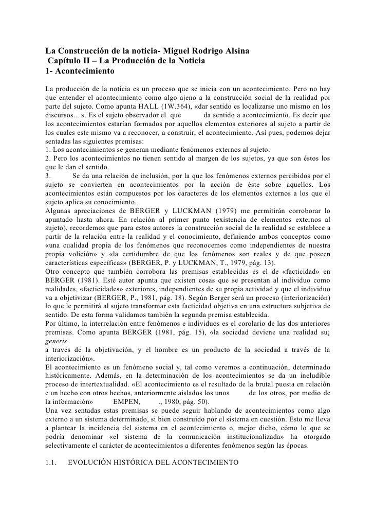 La Construcción de la noticia- Miguel Rodrigo Alsina  Capítulo II – La Producción de la Noticia 1- Acontecimiento  La prod...