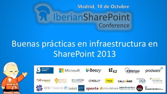 Buenas prácticas en infraestructura en SharePoint 2013
