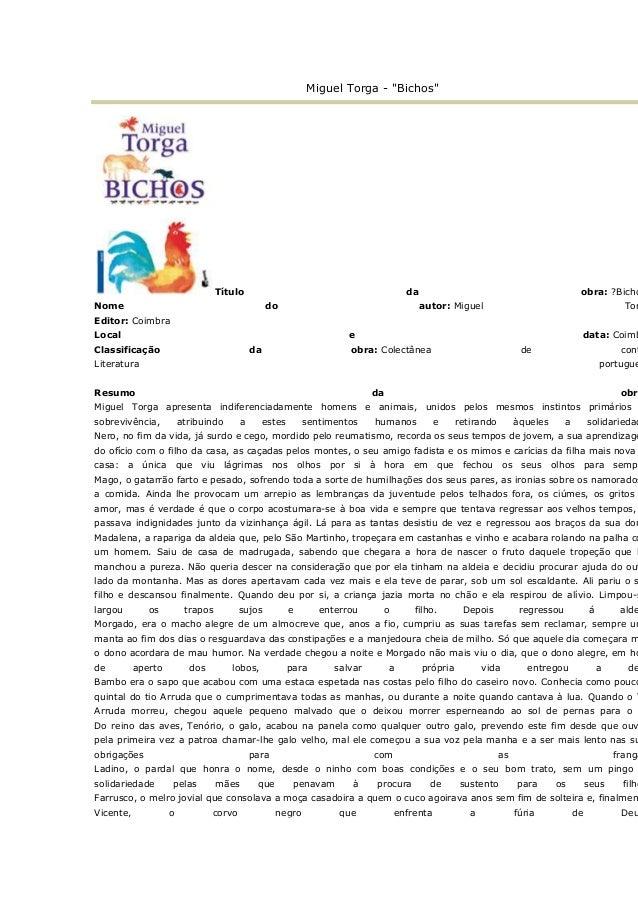 """Miguel Torga - """"Bichos""""  Título  da  Nome  do  obra: ?Bicho autor: Miguel  Tor  Editor: Coimbra Local  e  Classificação  d..."""
