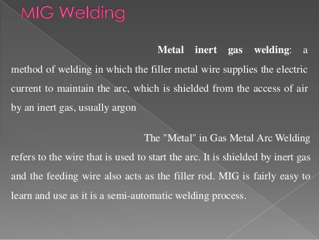 Mig welding. Manufacturing Process