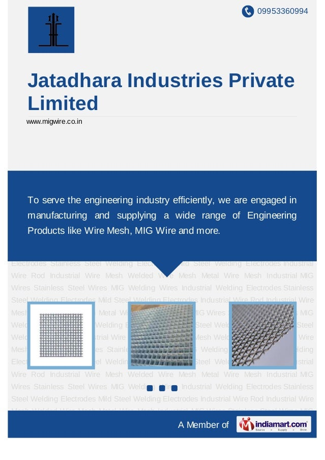 09953360994    Jatadhara Industries Private    Limited    www.migwire.co.inIndustrial Wire Mesh Welded Wire Mesh Metal Wir...