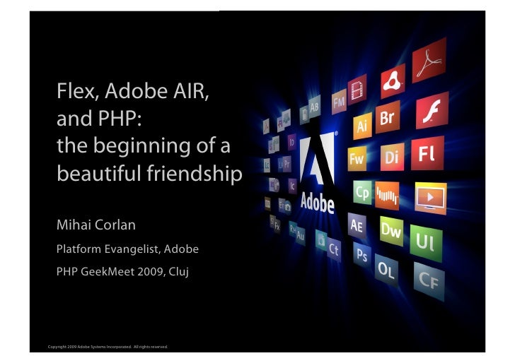 Flex, Adobe AIR,     and PHP:     the beginning of a                                                                      ...