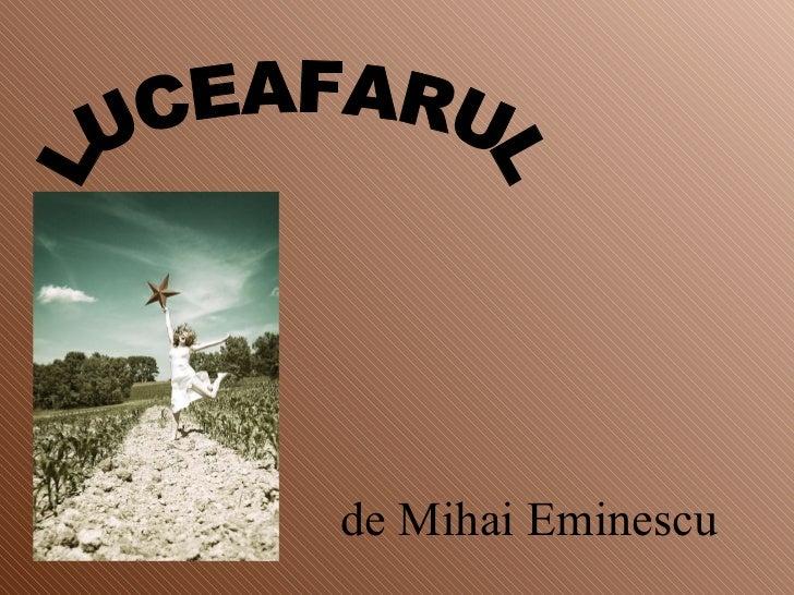 de Mihai Eminescu LUCEAFARUL