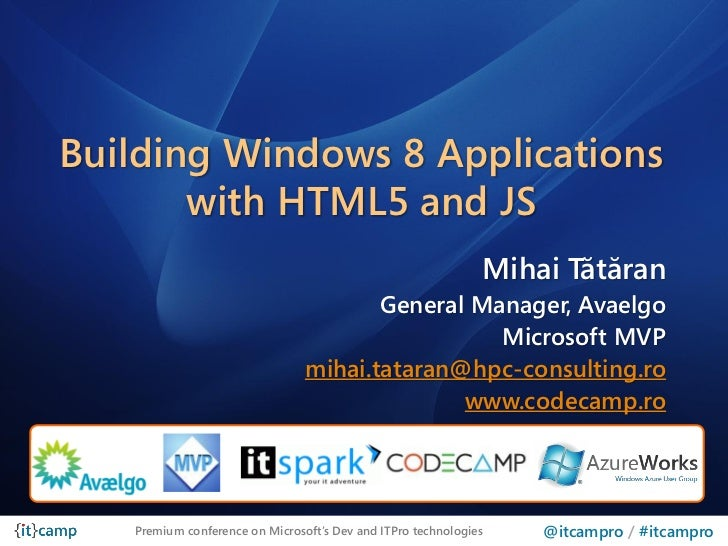 Building Windows 8 Applications       with HTML5 and JS                                                              Mihai...